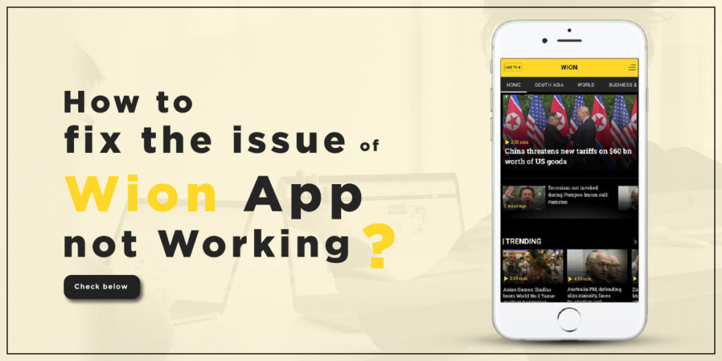 Wion App not Working